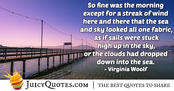 Morning Quote - Virginia Woolf