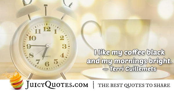 Coffee Morning Quote