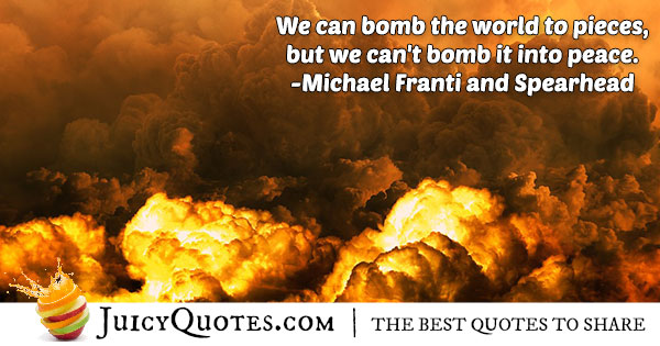 Bombs and World Peace Quote