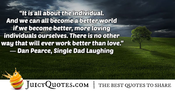 Become a Better World Quote