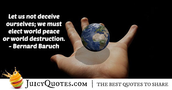 World Peace or Destruction Quote