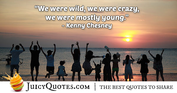 Wild And Crazy Youth Quote