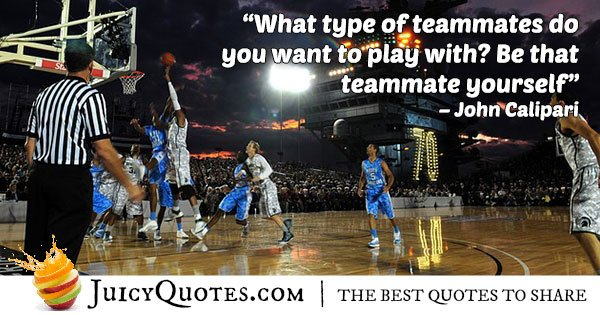 Basketball Teammate Quote