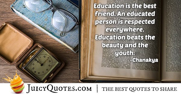 Education Is My Best Friend Quote