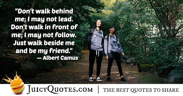 Be My Friend Quote