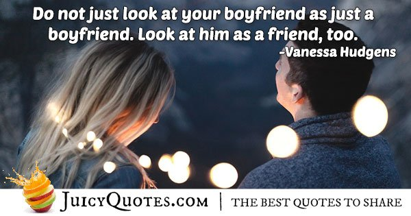 Boyfriend Friend Quote