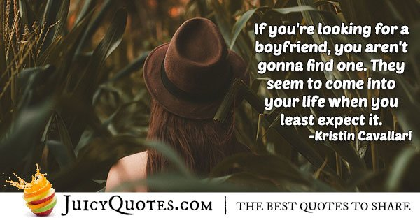 Looking For A Boyfriend Quote
