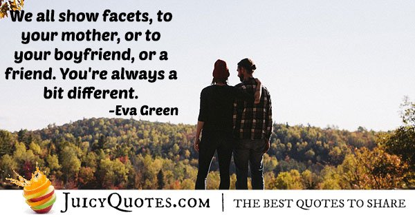 Boyfriend Quote - Eva Green