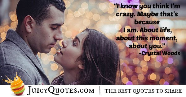 Crazy About You Quote