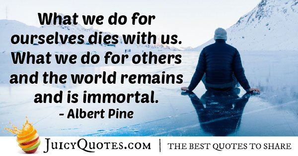 Nice Immortality Quote