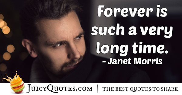 Forever Immortality Quote