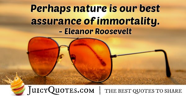 Nature and Immortality Quote