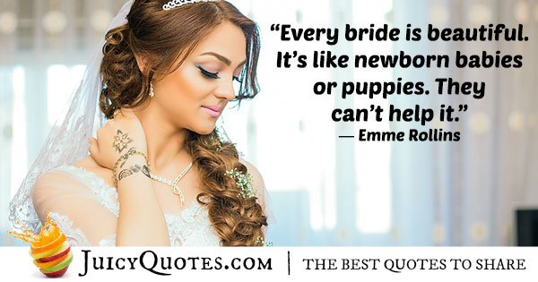 Brides Are Beautiful Quote
