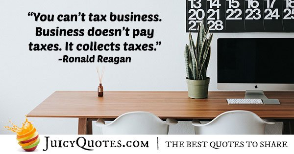 Ronald Reagan Business Quote