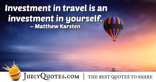 Investment In Travel Quote