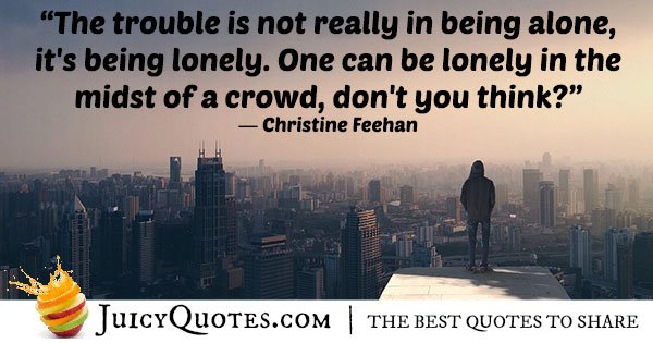 Being Lonely Quote