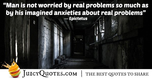 Problems and Anxiety Quote