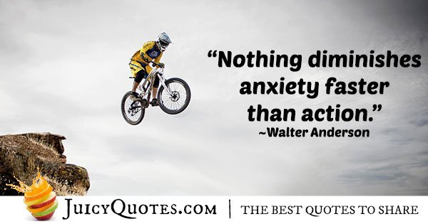 Diminish Anxiety Quote