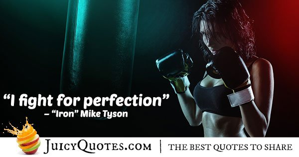 Mike Tyson Boxing Quote