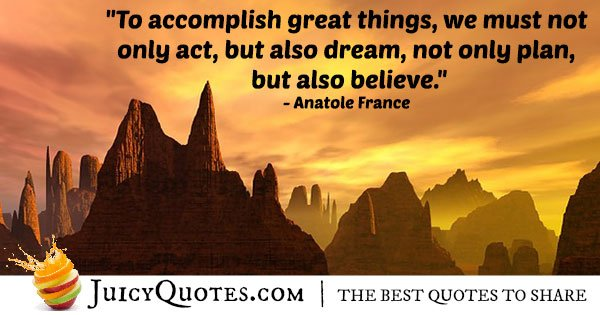 Accomplish Great Things Quote
