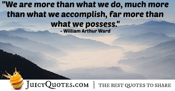 More Than Accomplishment Quote