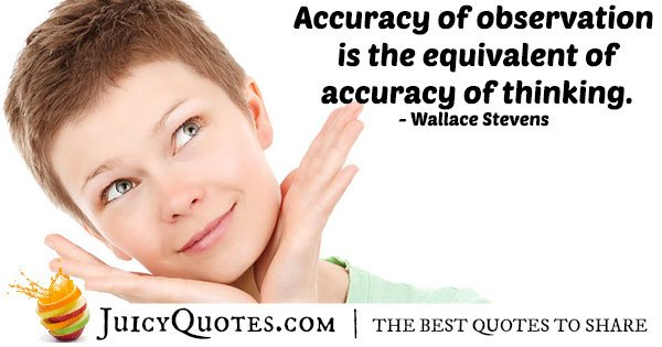 Accuracy of Observation Quote