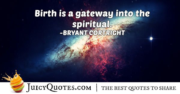 Birth and Spirituality Quote