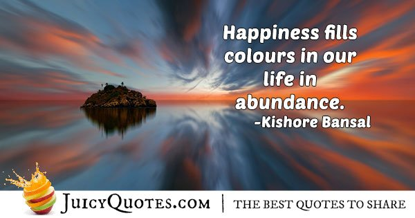 Happiness and Abundance Quote