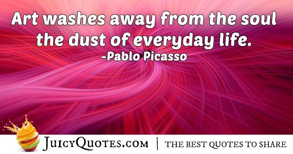 Quote About Art by Pablo Picasso