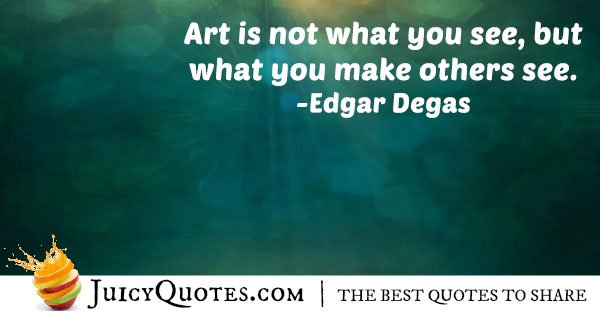 Making Others See Art Quote