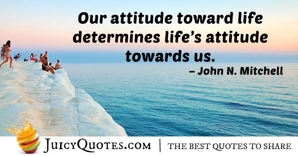 Attitude Toward Life Quote