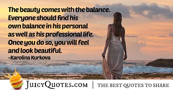 Balance of Beauty Quote