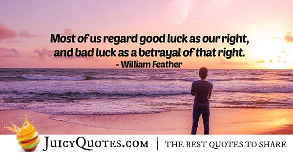 Bad Luck Betrayal Quote