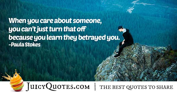 Care And Betrayal Quote