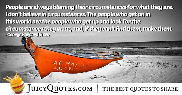 Blaming Circumstances Quote