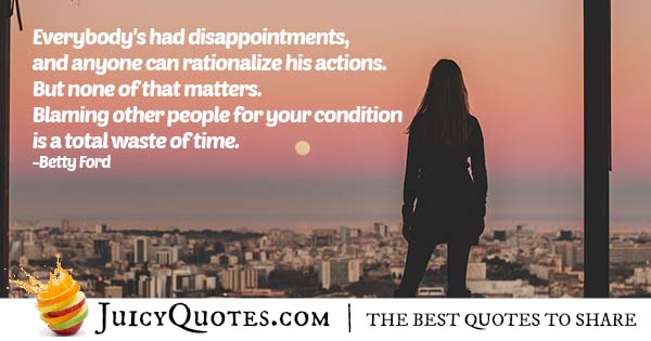 Disappointments and Blame Quote