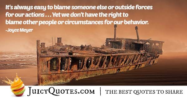 Blame Someone Else Quote