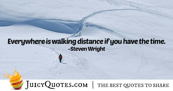 Quote About Walking Distance