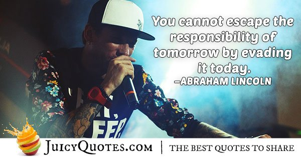Escape of Responsibility Quote