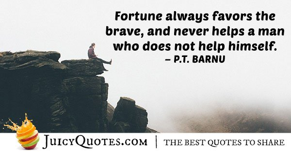 Fortune and Bravery Quote