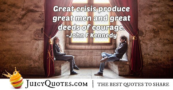 Deeds of Courage Quote