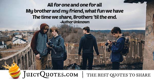 Brother And My Friend Quote