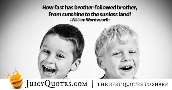 Brothers Follow Each Other Quote