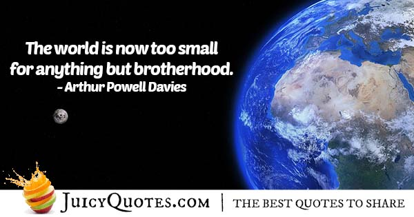 Brotherhood In This World Quote