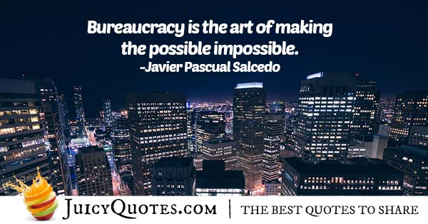 Art of Bureaucracy Quote
