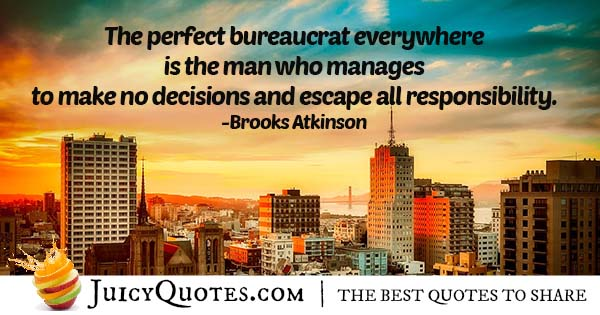 Perfect Bureaucrat Quote