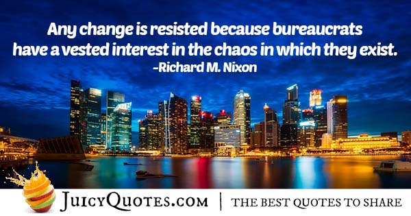 Quote About Change and Bureaucrats