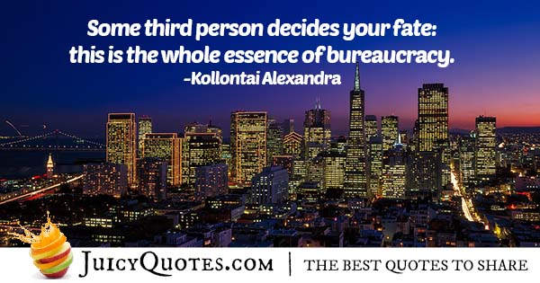 Essence of Bureaucracy Quote