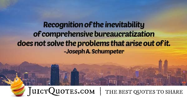 Bureaucratization Quote