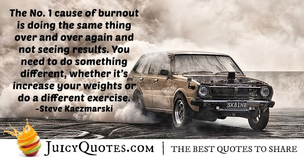 Exercise Burnout Quote